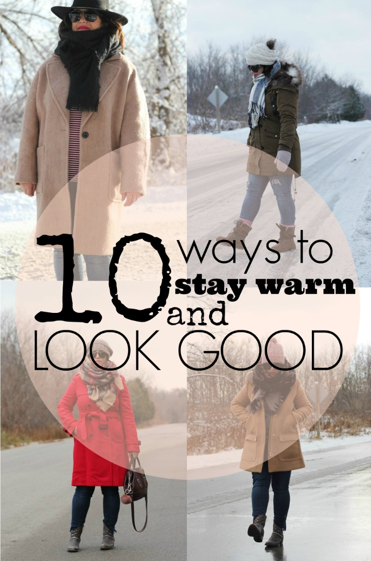 Ten Ways To Stay Warm And Look Good In Winter ⋆ Chic